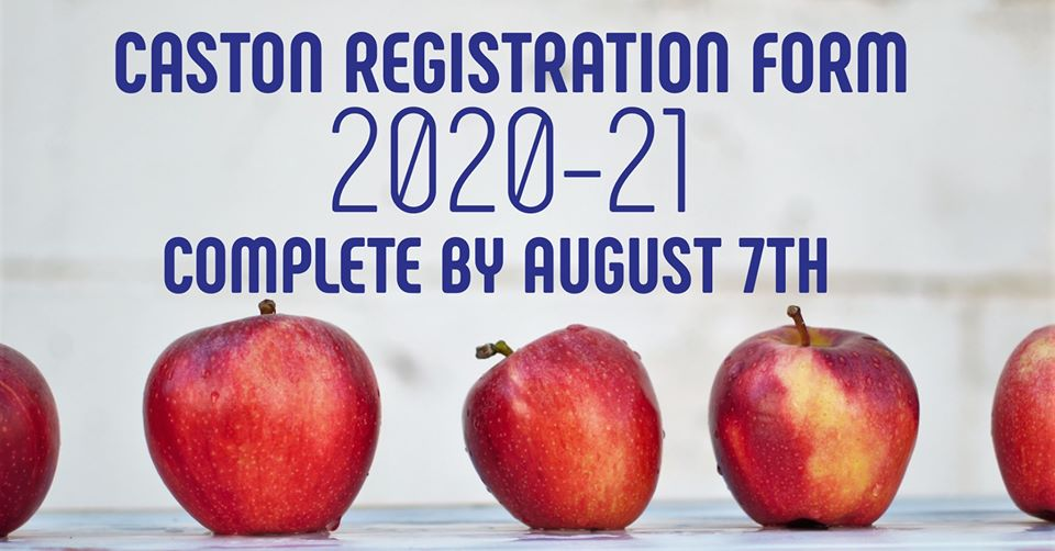 Caston School Corporation - Registration Information for Families New to Caston: Caston's first student day of attendance is scheduled for August 17, 2020. Caston School Corporation welcomes students new to Caston and invites families to join us for registration on August 3, 2020 from 1:00 p.m. - 7:00 p.m. Registration will be held in the school cafeteria. If you are unable to accommodate this date/time, please contact Ms. Jennifer Lukens (lukensj@caston.k12.in.us) for students who will be in grades K-5, and Mr. Chuck Evans (evansc@caston.k12.in.us) for students who will be in grades 6-12 to set up a personal appointment. Registration for all students previously attending Caston will be done virtually. You will receive information from your child's school with registration information. If you have questions please call the school office at 574-598-8000 on or after August 1, 2020.